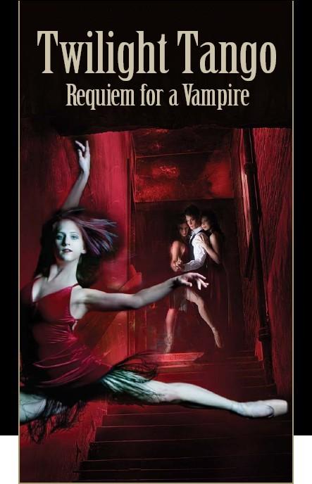 Twilight Tango: Requiem for a Vampire ballet in Victoria poster