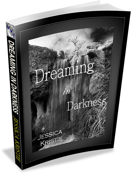 Dreaming in Darkness by Jessica Kristie Poetry Book Cover